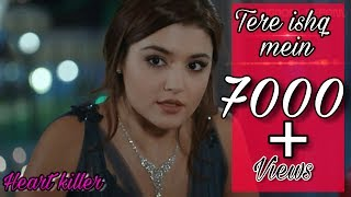 Tere ishq mein ft hayat and murat heart touching song honey singh and arijit singh