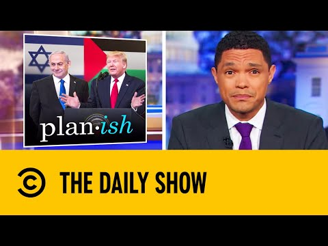 Trump Unveils 'Ultimate Deal' For Middle East Peace | The Daily Show With Trevor Noah