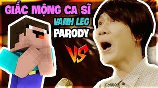 THỬ THÁCH TROLL NOOB XÂY VANH LEG TRONG MV GIẤC MỘNG CA SĨ   LEG !! (Channy Minecraft)
