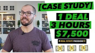 Wholesaling Real Estate | How I Made $7500 in 3 Hours