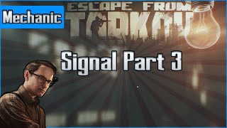 Signal Part 3  - Mechanic Task - Escape from Tarkov Questing Guide EFT