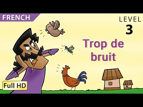 "Too Much Noise: Learn French with subtitles - Story for Children ""BookBox.Com"""