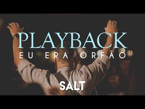 Cia. SALT - Eu Era Órfão - Playback Acústico ( O Pai me adotou ) by Cicero Euclides