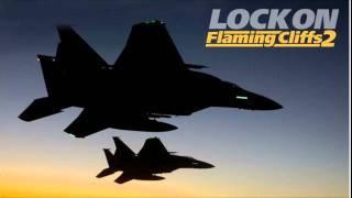Lock On: Flaming Cliffs 2 Menu Music