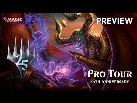 Pro Tour 25th Anniversary Preview