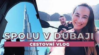 VLOG | S Kubou v Dubaji!