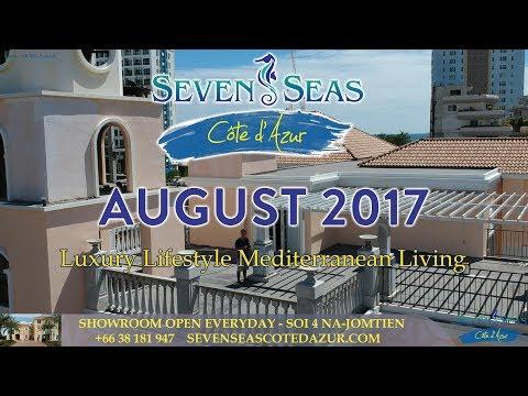 August Update Seven Seas Cote D'Azur - Dji Flyby Video - Construction Jomtien, Pattaya