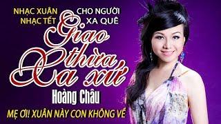 Giao Thừa Xa Xứ [ HD ] - Hoàng Châu