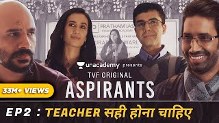 TVF's Aspirants | Web Series | Episode 2 | Teacher Sahi Hona Chahiye