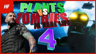 Plants VS Zombies IN REAL LIFE 4 (by HETHFILMS)