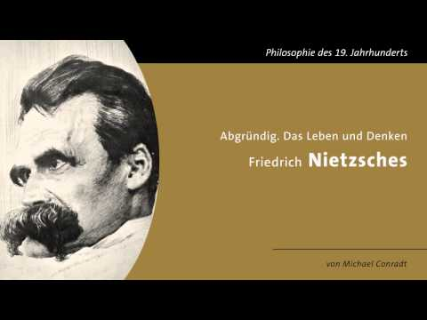Abgründig - Das Leben und Denken Friedrich Nietzsches
