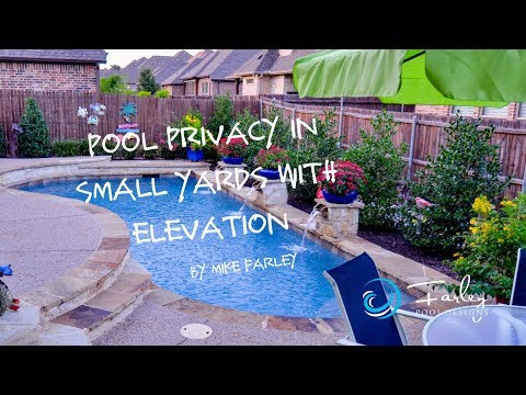 Pool Privacy in Small Yards with Elevation