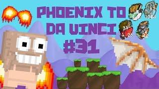 Growtopia - Phoenix To Da Vinci #31 | 20K SSP??