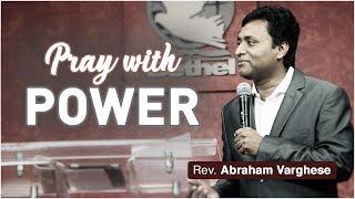 Pray with Power - Rev. Abraham Varghese