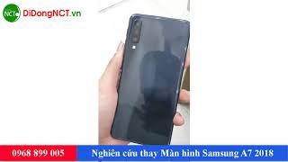 Nghiên Cứu Thay Màn Hình Samsung A7 2018 Tại DidongNCT