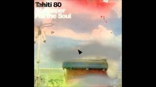 Tahiti 80 - Open Book.