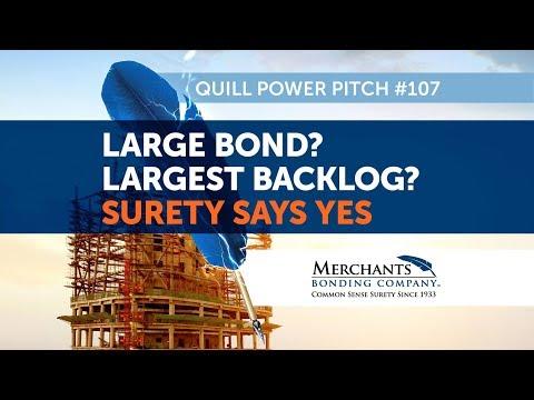 Merchants Stories - Large Bond? Large Backlog? Surety Says Yes!