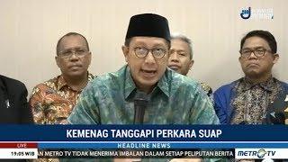 Download Video Reaksi Menteri Agama Tanggapi Suap: Memecat Dua Pejabat yang Tertangkap OTT KPK MP3 3GP MP4