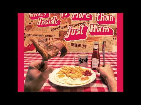 FEET - What's Inside Is More Than Just Ham [Official Audio] Mp3