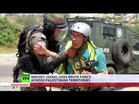 War crimes Israel uses brute force across Palestinian territories report