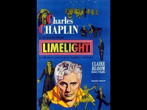 Limelight - 1952 - Ft. Charlie Chaplin