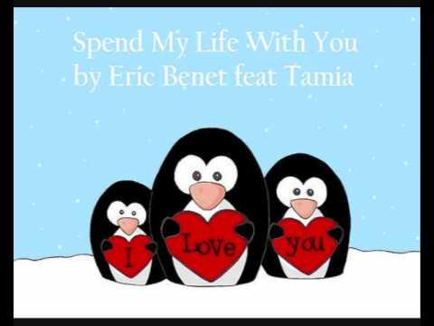 Eric Benét Featuring Tamia - Spend My Life With You