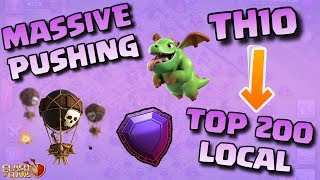 TH10 PUSHING TO 5100 TROPHIES!! - Clash of Clans