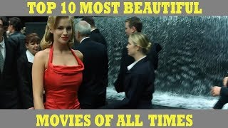 Top 10 Most Beautiful Movies of All Time | Movie Appreciators