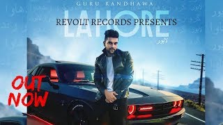 Lahore (FULL MP3 DOWNLOAD) - Guru Randhawa | Vee Music | Latest Punjabi Song 2017