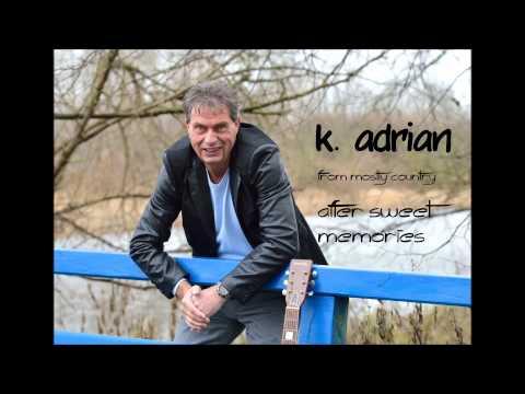 k  adrian after sweet  memories