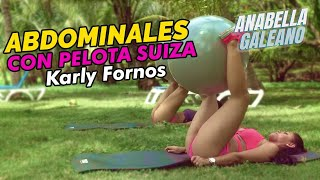 Karly Fornos Abs con Pelota Suiza - Anabella Galeano
