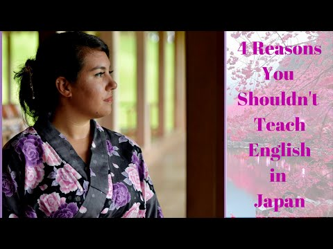 4 Reasons You Shouldn't Teach English in Japan