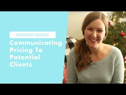 Photography Business: Communicating Prices to Your Clients