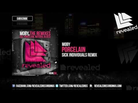 Moby - Porcelain (SICK INDIVIDUALS Remix) [OUT NOW!]