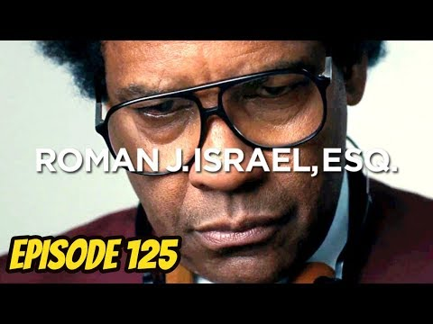 Roman J. Israel Esq. - Episode 125