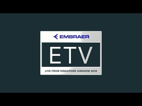 Embraer TV Live from the Singapore Airshow - Morning Session
