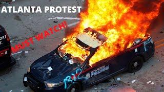 Atlanta Riot and Protest || CNN Destruction || No Justice No Peace