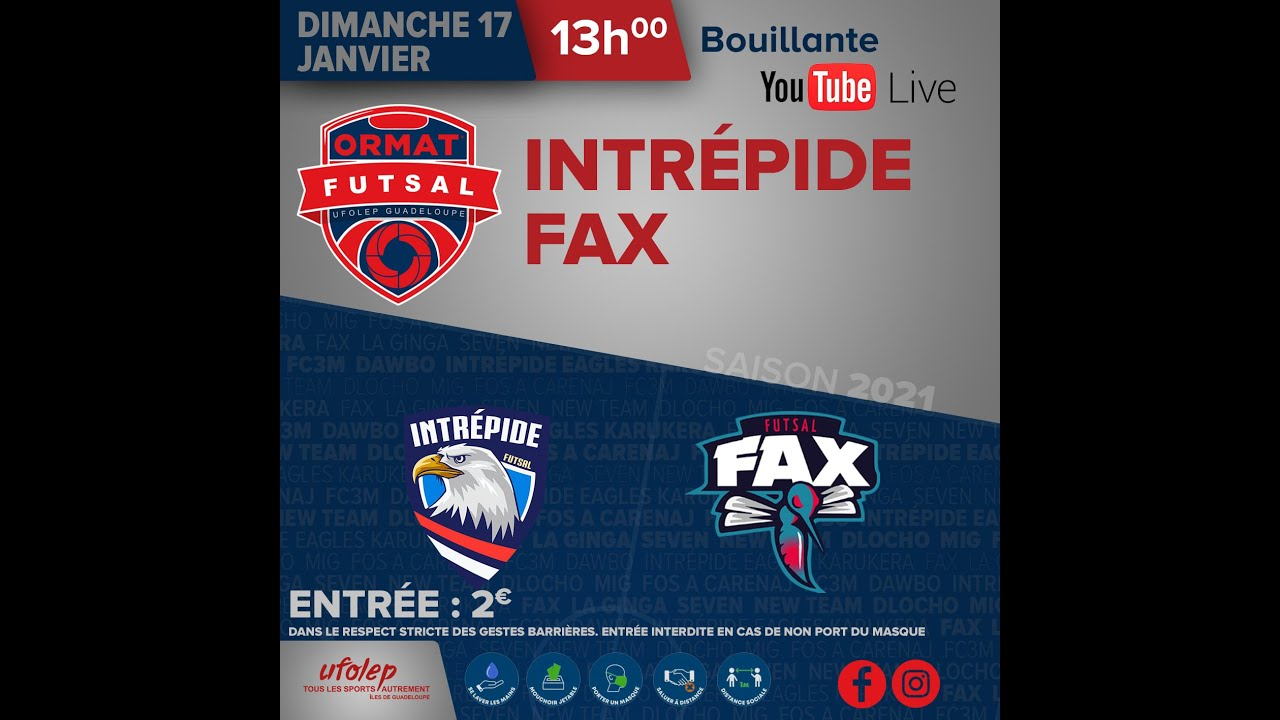 Ormat Futsal  Seconde Journée INTREPIDE vs FAX