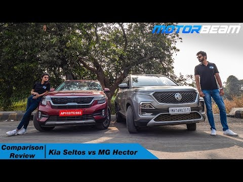 Kia Seltos Vs MG Hector - Comparison Review | MotorBeam