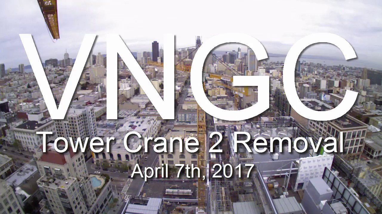 VNGC - Tower Crane Removal