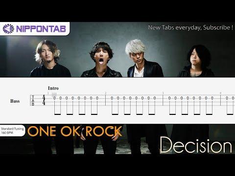【Bass TAB】〚One Ok Rock〛Decision ベース tab譜