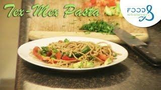 Tex-mex Pasta (chicken Vegetable Wheat Linguine)  - Food & Whatever (season 2 | Episode 04)