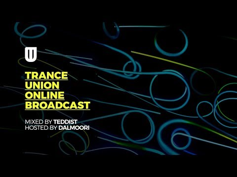 Trance Union Online Broadcast Episode 461