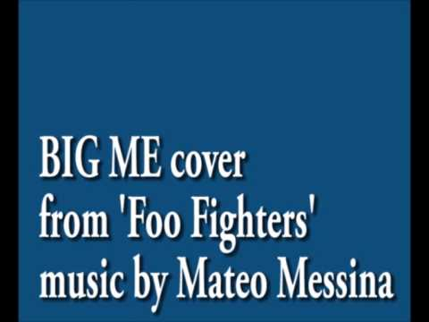 'Big me' cover - Music by Mateo Messina