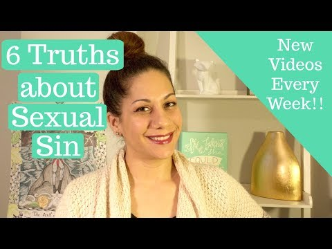 6 Truths About Sexual Sin | Sexual Purity For Christian Singles