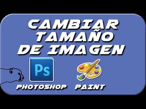 Como cambiar el tamaño de una imagen PAINT o PHOTOSHOP