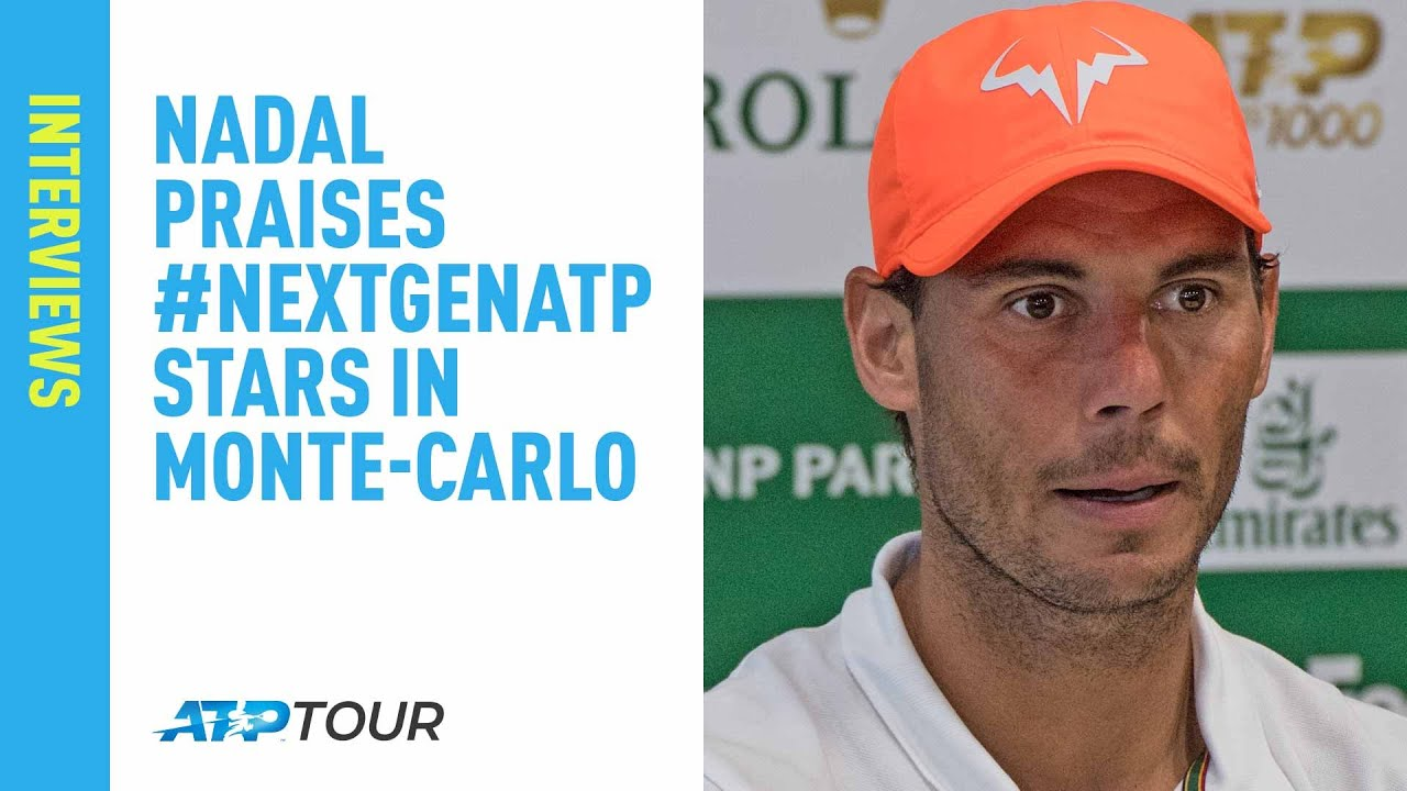 Nadal Praises #NextGenATP Stars | Monte-Carlo 2019