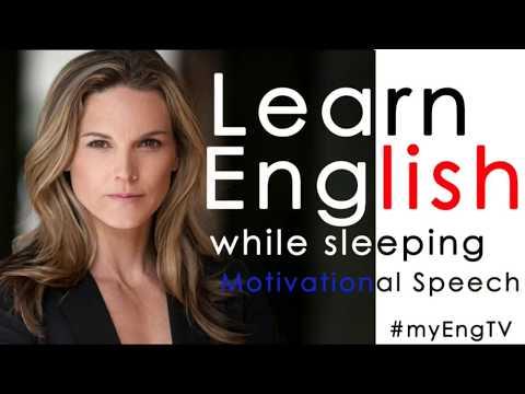Learn English While Sleeping 8  Motivational Speech  Kate Drummond