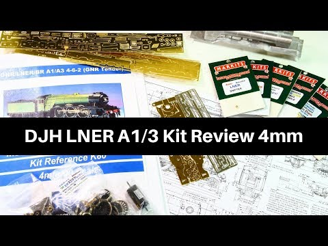 DJH LNER A1/A3 Kit Review in 4mm Scale