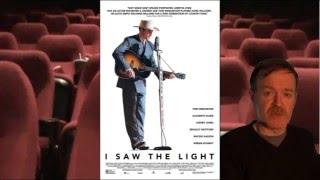 I SAW THE LIGHT: MOVIE REVIEW